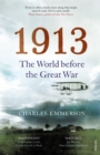 1913 : The World before the Great War - Book