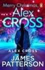 Merry Christmas, Alex Cross : (Alex Cross 19) - Book