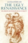 The Ugly Renaissance - Book