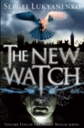The New Watch : (Night Watch 5) - Book