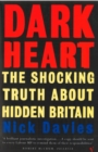 Dark Heart : The Story of a Journey into an Undiscovered Britain - Book