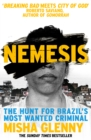 Nemesis : The Hunt for Brazil's Most Wanted Criminal - Book
