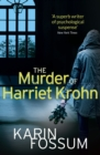 The Murder of Harriet Krohn - Book