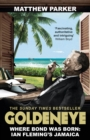 Goldeneye : Where Bond was Born: Ian Fleming's Jamaica - Book