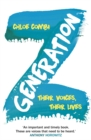 Generation Z : Their Voices, Their Lives - Book