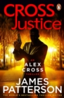 Cross Justice : (Alex Cross 23) - Book