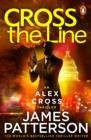 Cross the Line : (Alex Cross 24) - Book