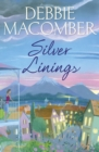 Silver Linings : A Rose Harbor Novel - Book