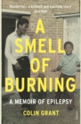 A Smell of Burning : A Memoir of Epilepsy - Book