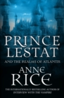 Prince Lestat and the Realms of Atlantis : The Vampire Chronicles 12 - Book