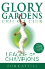 Glory Gardens 5 - League Of Champions - Book