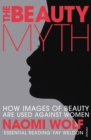 The Beauty Myth : How Images of Beauty are Used Against Women - Book