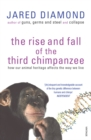 The Rise And Fall Of The Third Chimpanzee : how our animal heritage affects the way we live - Book