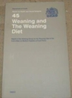 Weaning and the Weaning Diet : Report of the Working Group on the Weaning Diet of the Committee on Medical Aspects of Food Policy - Book