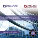 An Introduction to PRINCE2 : Managing and Directing Successful Projects - Book
