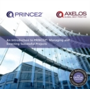 An Introduction to PRINCE2 : Managing and Directing Successful Projects - eBook