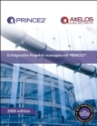 Erfolgreiche Projekte managen mit PRINCE2 [German print version of Managing successful projects with PRINCE2] - Book
