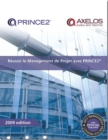 Raussir le management de projet avec PRINCE2 [French print version of Managing successful projects with PRINCE2] - Book