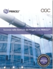 Successo nella gestione dei progetti con PRINCE2 : [Italian print version of Managing successful projects with PRINCE2] - Book