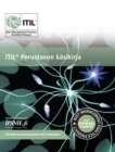 ITIL perustason kesikirja : [Finnish translation of ITIL foundation handbook] - Book