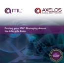 Passing your ITIL managing across the lifecycle exam [PDF] - eBook