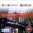 Agile project and service management : delivering IT services using PRINCE2, ITIL and DSDM - Book