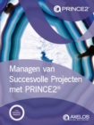 Managen van succesvolle projecten met PRINCE2 [Dutch print version of Managing successful projects with PRINCE2] - Book