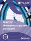 PRINCE2 - skuteczne zarzadzanie projektami [Polish print version of Managing successful projects with PRINCE2] - Book