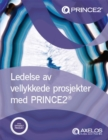 Ledelse av Vellykkede Prosjekter med PRINCE2 (Norwegian print version of Managing successful projects with PRINCE2) - Book