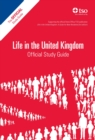 Life in the United Kingdom: Official Study Guide - Book