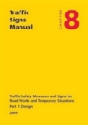 Traffic signs manual : Chapter 8: Traffic safety measures and signs for road works and temporary situations, Part 1: Design - Book