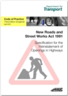 Specification for the reinstatement of openings in highways : code of practice for England - Book