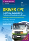 Driver CPC - the official DVSA guide for professional goods vehicle drivers - eBook