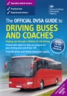 The Official DVSA Guide to Driving Buses and Coaches (9th edition) - eBook
