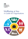 Wellbeing at Sea : A Guide for Organisations - eBook