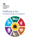 Wellbeing at Sea : A Pocket Guide for Seafarers - eBook
