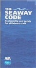 The Seaway Code : Seamanship and Safety for All Leisure Craft - Book