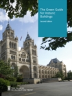 The green guide for historic buildings : how to improve the environmental performance of listed and historic buildings - Book