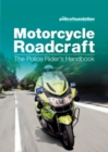 Motorcycle roadcraft : the police rider's handbook - Book