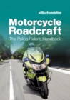 Motorcycle Roadcraft - The Police Rider's Handbook - eBook