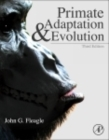 Primate Adaptation and Evolution - Book