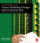 Handbook of Green Building Design and Construction : LEED, BREEAM, and Green Globes - eBook