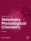 Textbook of Veterinary Physiological Chemistry - eBook