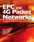EPC and 4G Packet Networks : Driving the Mobile Broadband Revolution - eBook