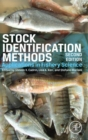 Stock Identification Methods : Applications in Fishery Science - Book