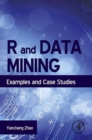 R and Data Mining : Examples and Case Studies - eBook