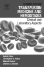 Transfusion Medicine and Hemostasis : Clinical and Laboratory Aspects - eBook