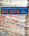 Data Warehousing in the Age of Big Data - eBook