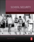 School Security : How to Build and Strengthen a School Safety Program - Book