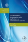 Fundamentals of Aeroacoustics with Applications to Aeropropulsion Systems : Elsevier and Shanghai Jiao Tong University Press Aerospace Series - eBook